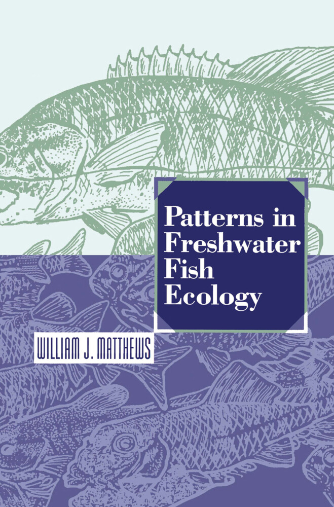 Patterns in Freshwater Fish Ecology als Buch