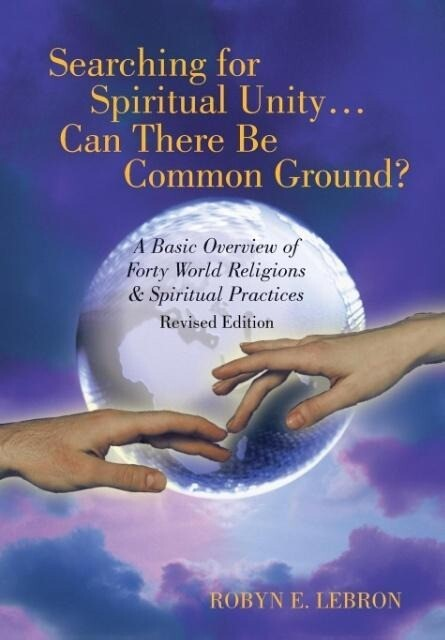 Searching for Spiritual Unity . . . Can There B...