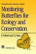 Monitoring Butterflies for Ecology and Conservation als Buch