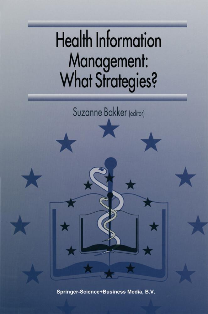 Health Information Management: What Strategies? als Buch