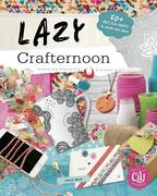 Lazy Crafternoon