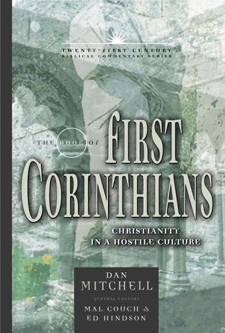 The Book of 1 Corinthians: Christianity in a Hostile Culture als Buch (gebunden)