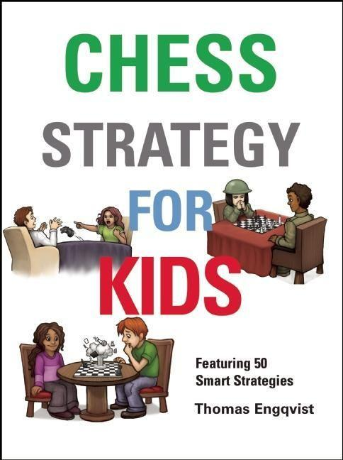 Chess Strategy for Kids als Buch von Thomas Eng...