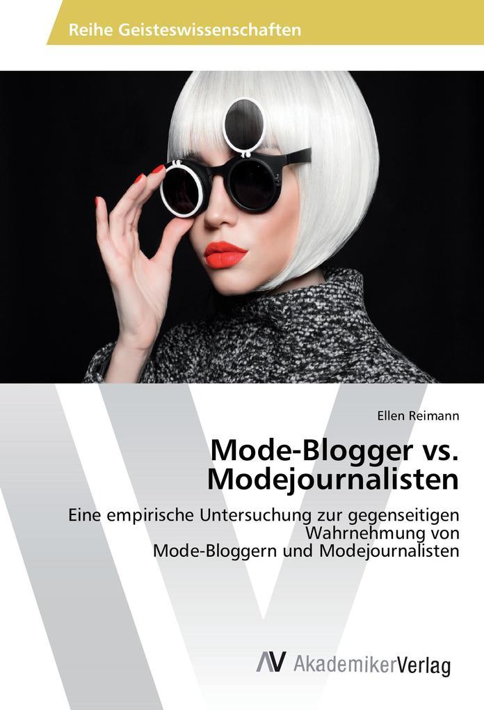 Mode-Blogger vs. Modejournalisten als Buch von ...