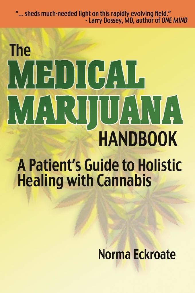 THE MEDICAL MARIJUANA HANDBOOK als Buch von Nor...