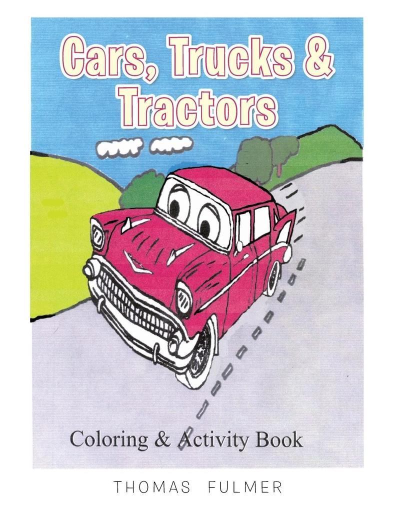 Cars, Trucks & Tractors als Taschenbuch von Tho...