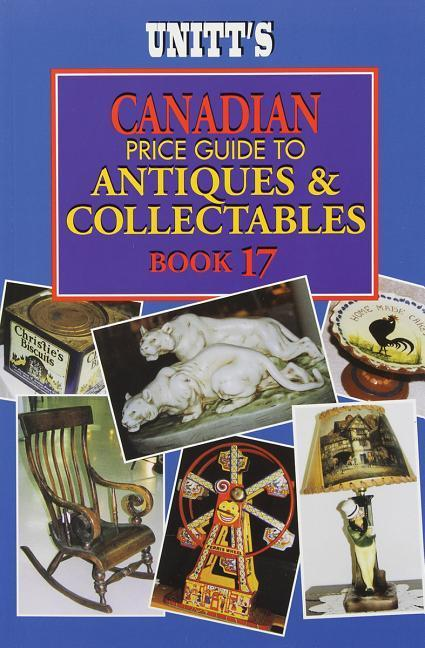 Unitt's Canadian Price Guide to Antiques and Collectables als Taschenbuch