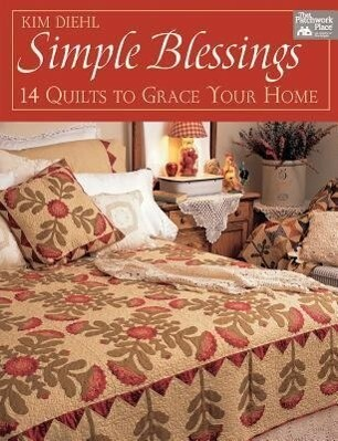 Simple Blessings: 14 Quilts to Grace Your Home als Taschenbuch