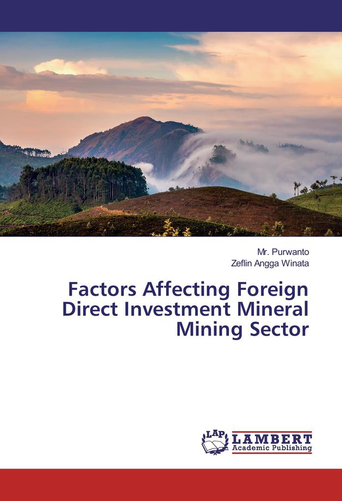 Factors Affecting Foreign Direct Investment Min...
