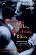 Sometimes Rhythm, Sometimes Blues