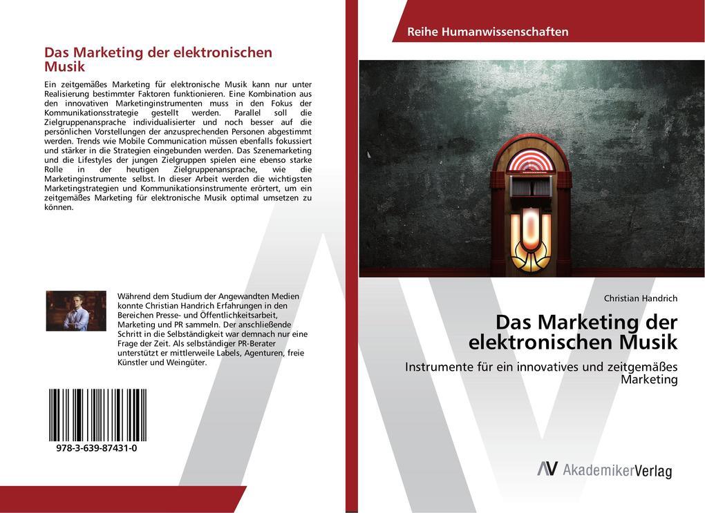 Das Marketing der elektronischen Musik als Buch...
