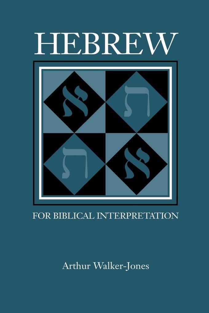 Hebrew for Biblical Interpretation als Taschenbuch