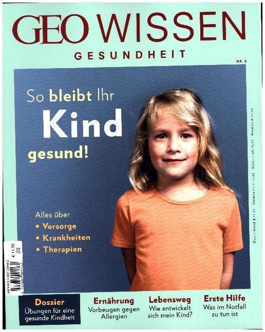 GEO Wissen Gesundheit 3/2016 So bleibt ihr Kind...