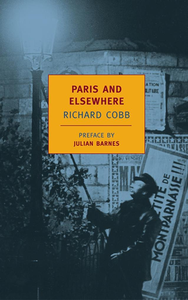 Paris and Elsewhere: Selected Writings als Taschenbuch