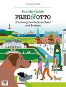FRED & OTTO unterwegs in Niedersachsen und Bremen