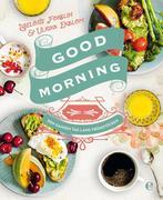 Good Morning: Den ganzen Tag lang frühstücken