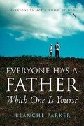 Everyone Has a Father/Which One Is Yours?