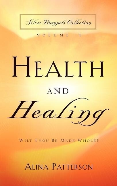 Health and Healing als Buch