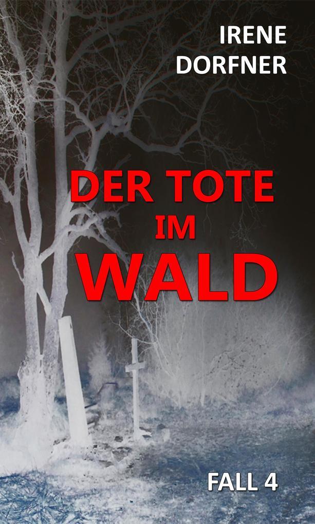 Der Tote im Wald als eBook