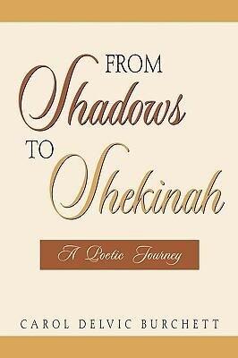 From Shadows to Shekinah als Taschenbuch
