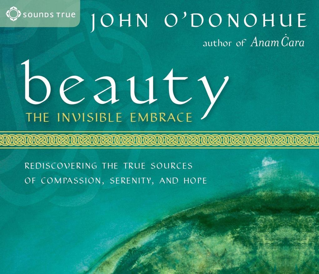 Beauty: The Invisible Embrace als Hörbuch CD