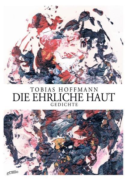 Die ehrliche Haut als Buch von Tobias Hoffmann