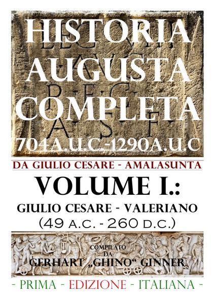 HISTORIA AUGUSTA COMPLETA Volume I. als Buch (kartoniert)
