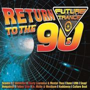 Future Trance-Return To The 90s