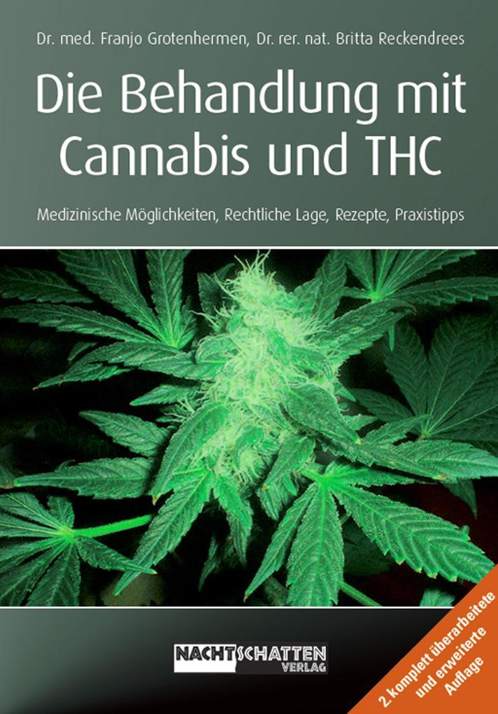 Die Behandlung mit Cannabis und THC als eBook D...