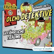 Olchi-Detektive 16 - Gefährliche Träume