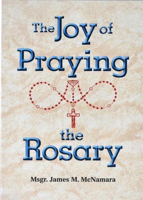 The Joy of Praying the Rosary als Taschenbuch