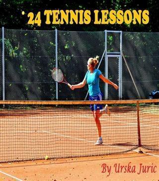 24 Tennis Lessons als eBook Download von Urska ...