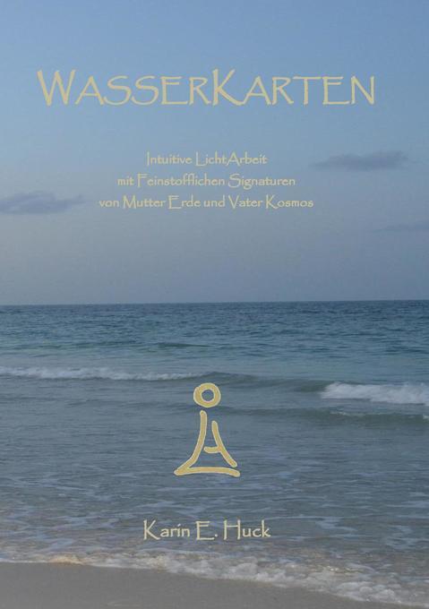 WasserKarten als Buch von Karin E. Huck