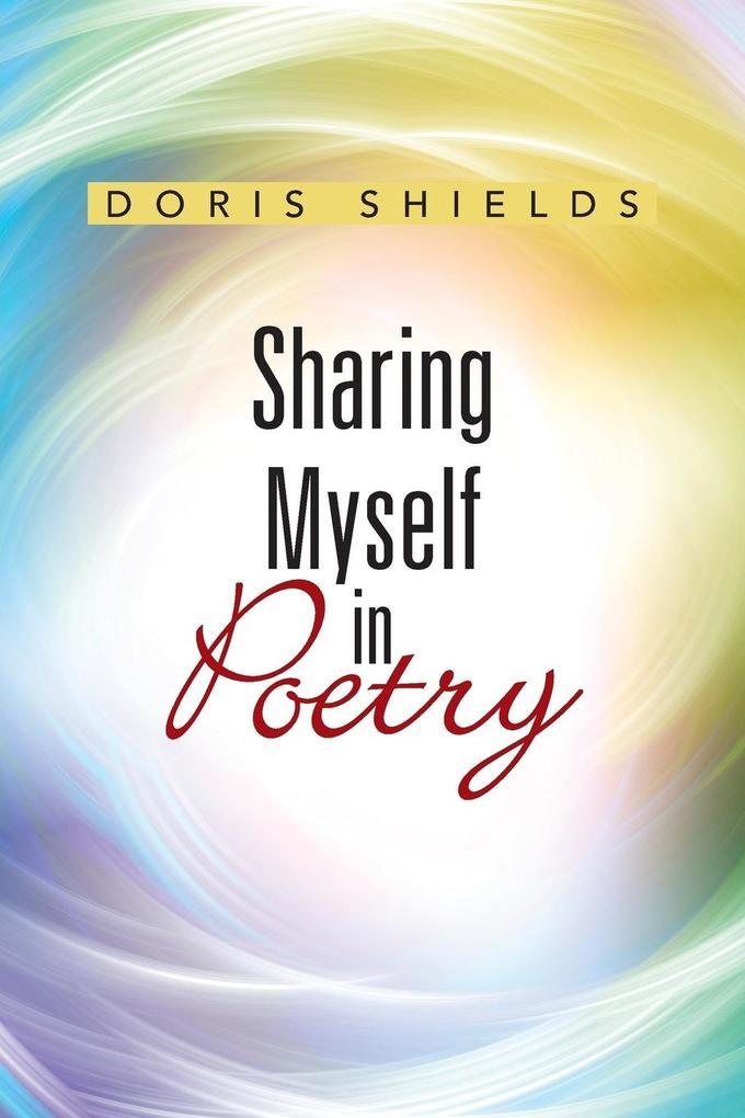 Sharing Myself in Poetry als Taschenbuch von Do...