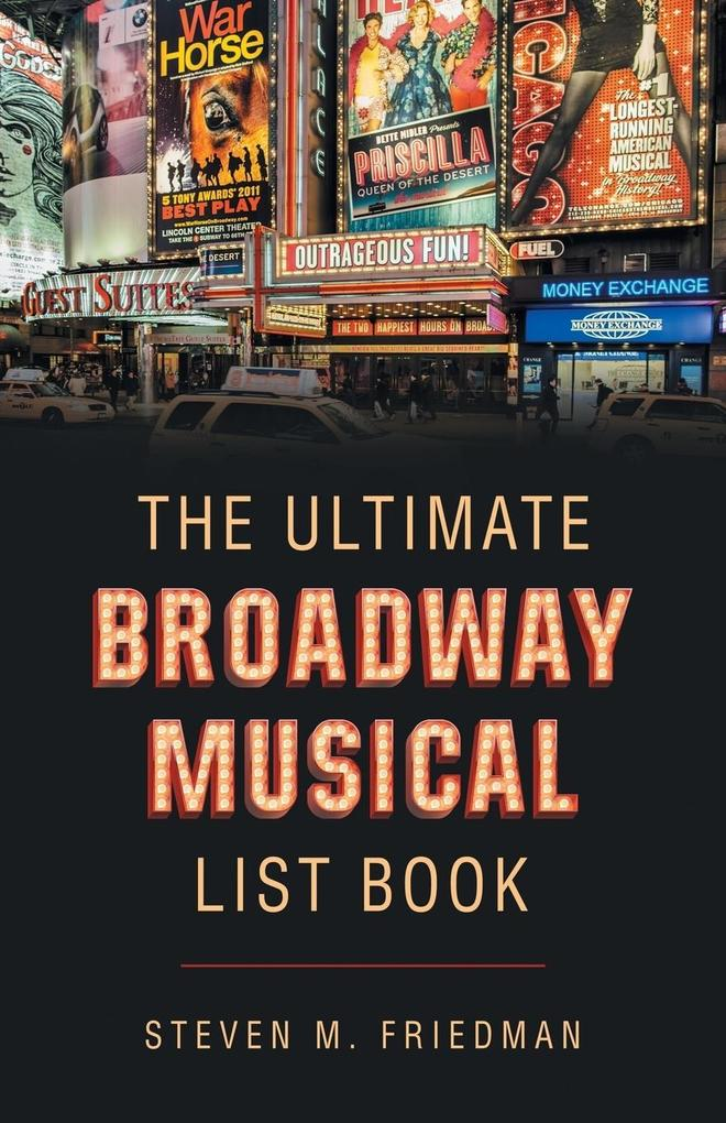 The Ultimate Broadway Musical List Book als Buc...