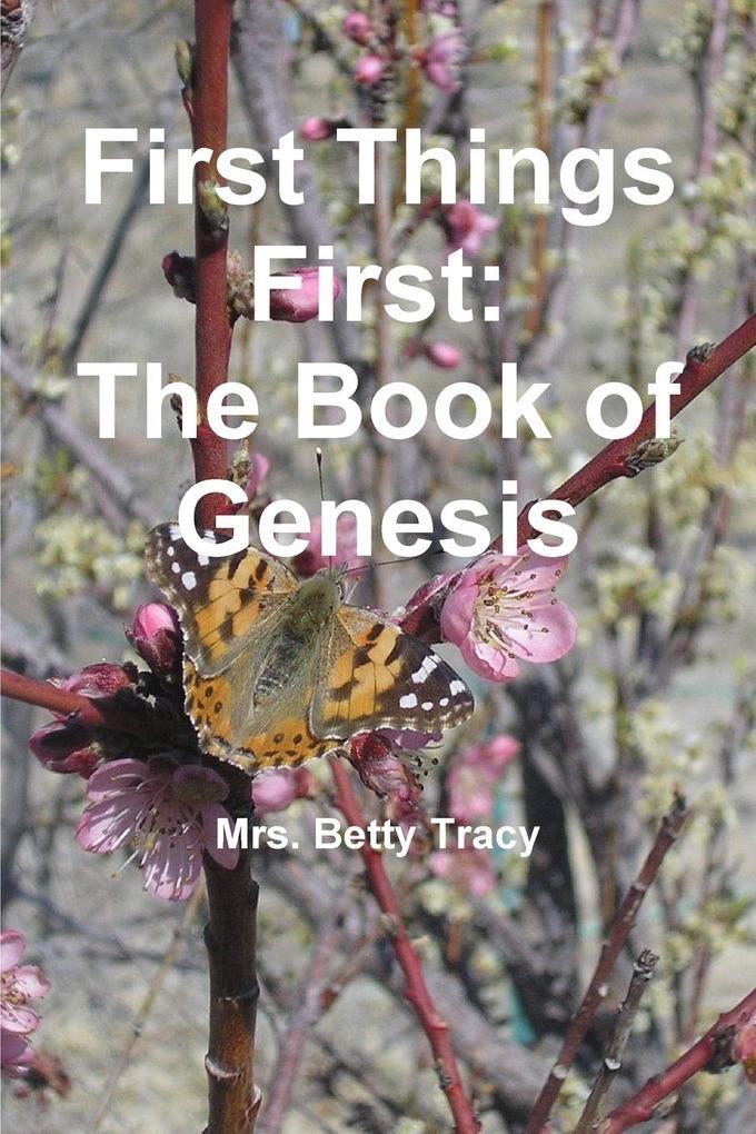 First Things First als Taschenbuch von Betty Tracy
