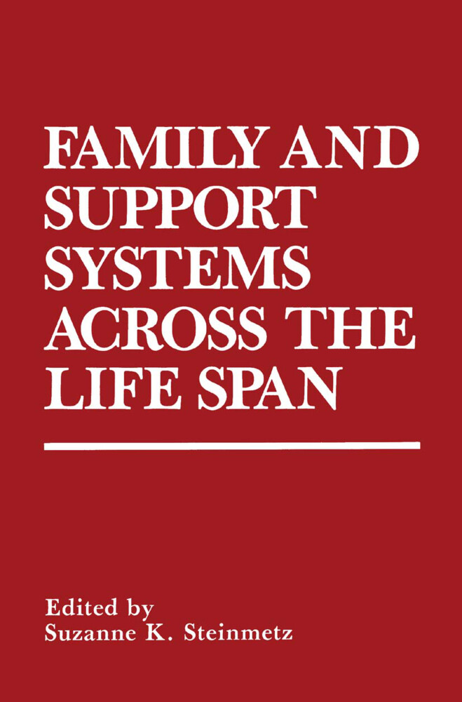 Family and Support Systems across the Life Span als Buch