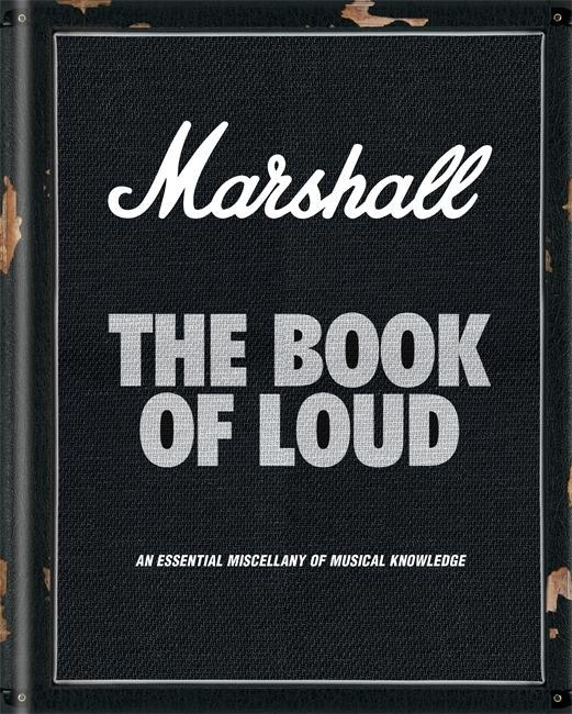 Marshall: The Book of Loud als Buch von Nick Ha...