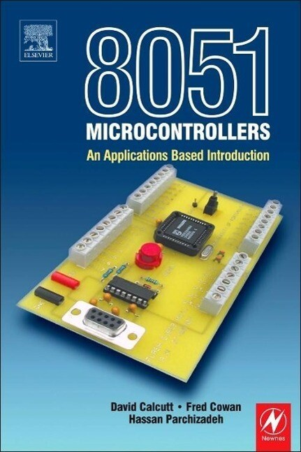 8051 Microcontroller: An Applications Based Introduction als Buch
