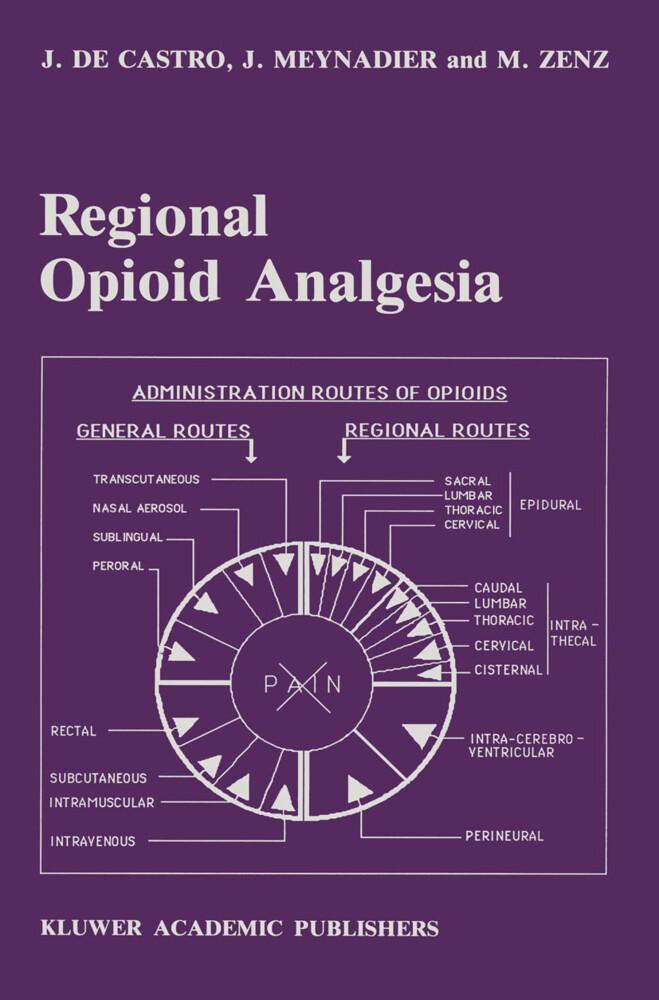 Regional Opioid Analgesia als Buch