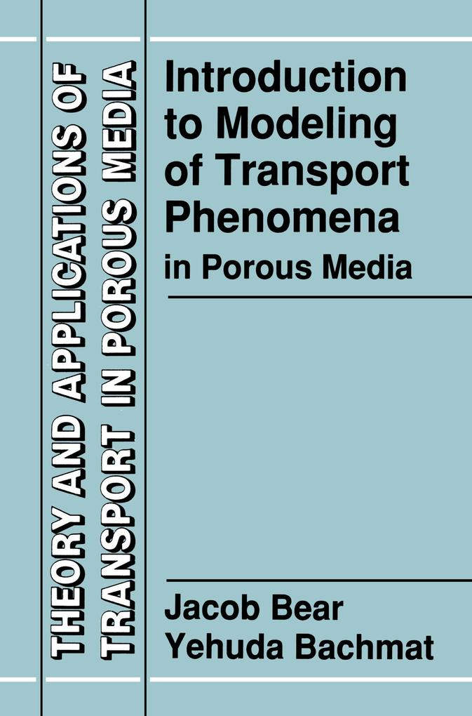 Introduction to Modeling of Transport Phenomena in Porous Media als Buch