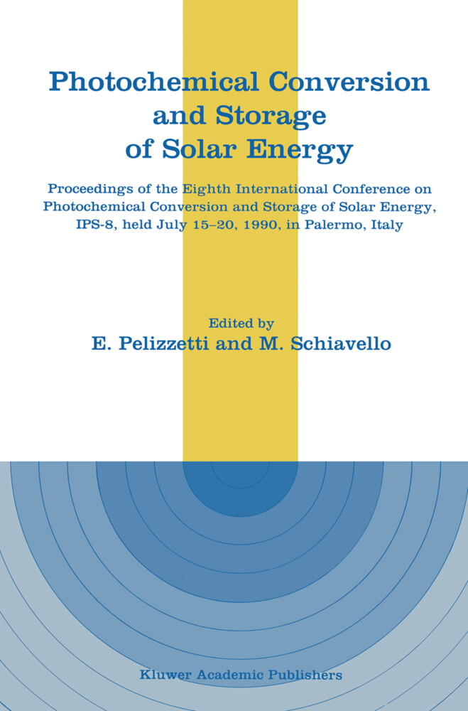 Photochemical Conversion and Storage of Solar Energy als Buch