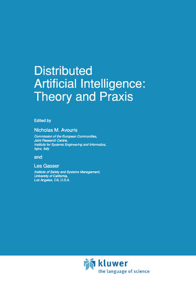 Distributed Artificial Intelligence: Theory and Praxis als Buch