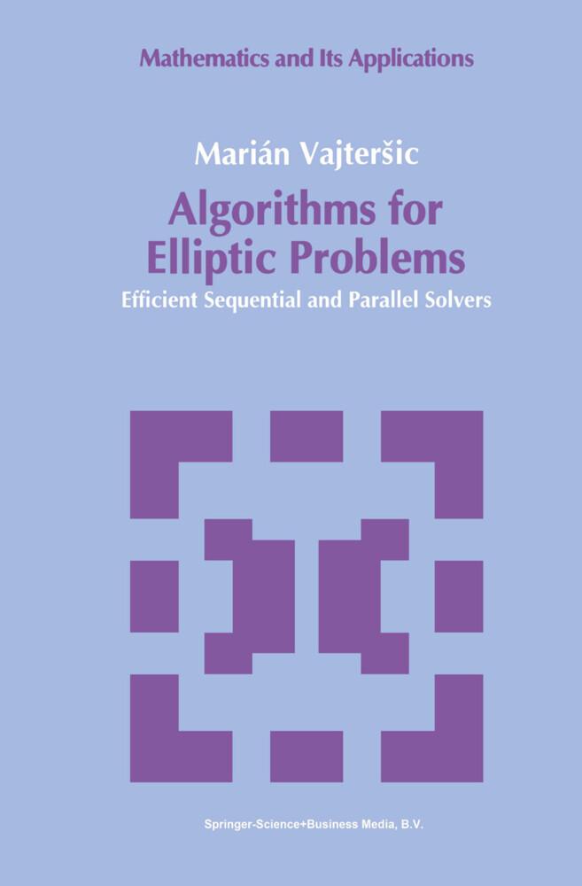 Algorithms for Elliptic Problems als Buch