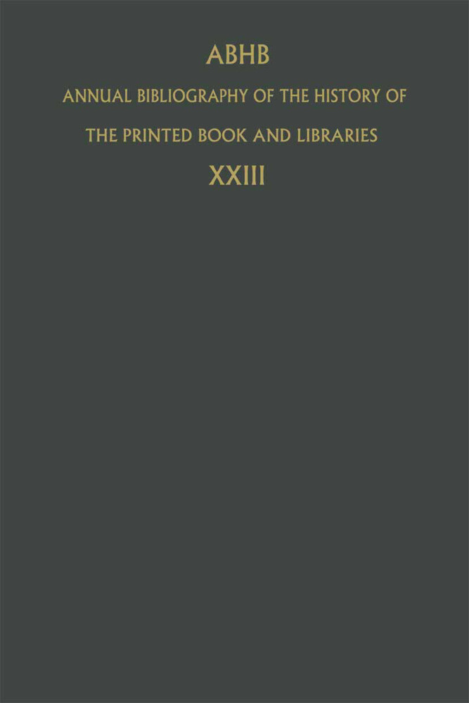 Annual Bibliography of the History of the Printed Book and Libraries als Buch