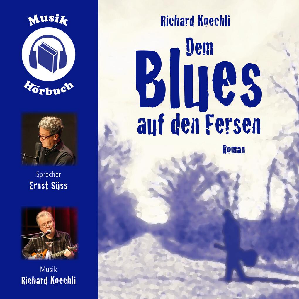 Dem Blues auf den Fersen als Hörbuch Download