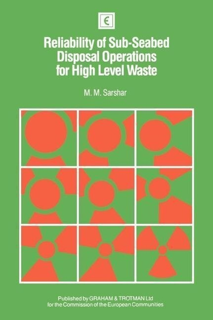 Reliability of Sub-Seabed Disposal Operations for High Level Waste als Buch