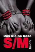 Das kleine böse S/M-Buch