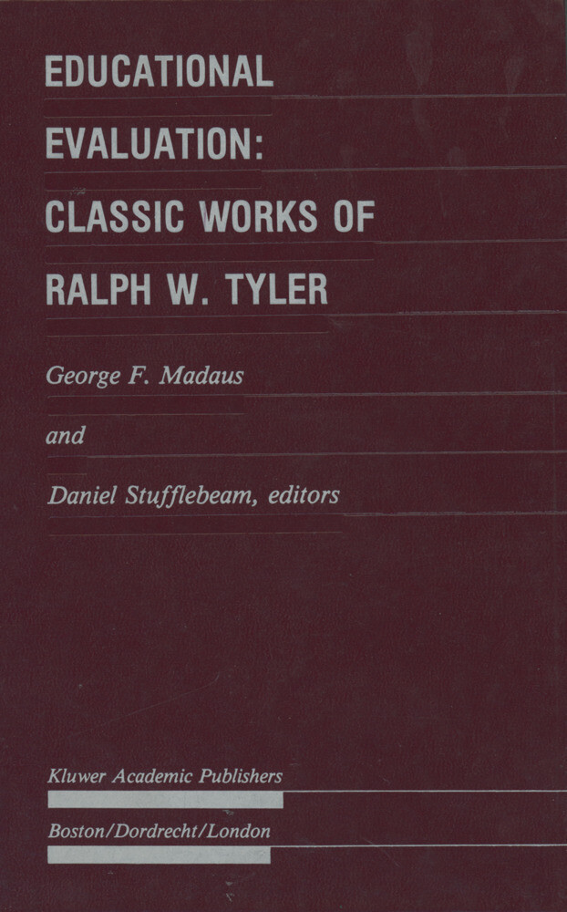 Educational Evaluation: Classic Works of Ralph W. Tyler als Buch