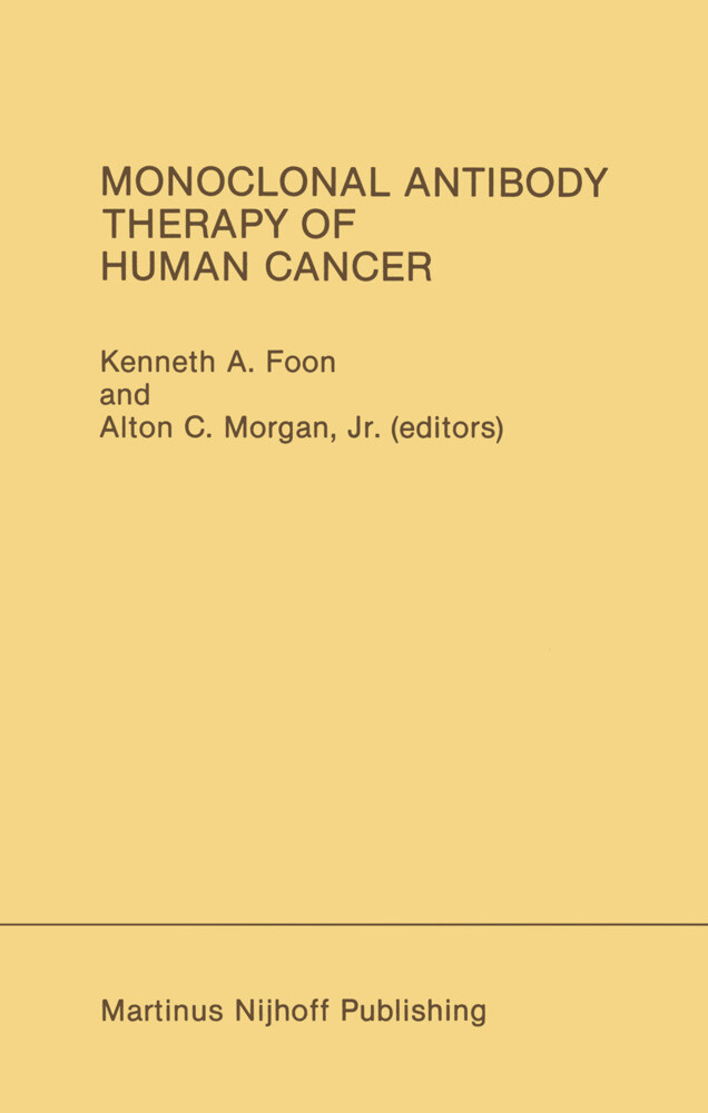 Monoclonal Antibody Therapy of Human Cancer als Buch